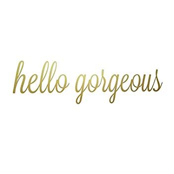 Hello Gorgeous Quote Mirror Decal Quotes Vinyl Wall Decals Bathroom Wall Sticker Home Decor  Hello Gorgeous Gold