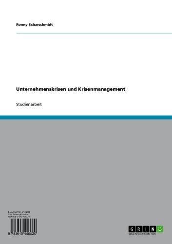 Unternehmenskrisen und Krisenmanagement