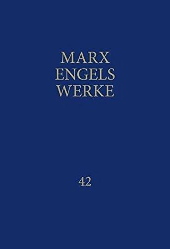 MEW: Werke, 43 Bde., Bd.42, Ökonomische Manuskripte 1857-1858