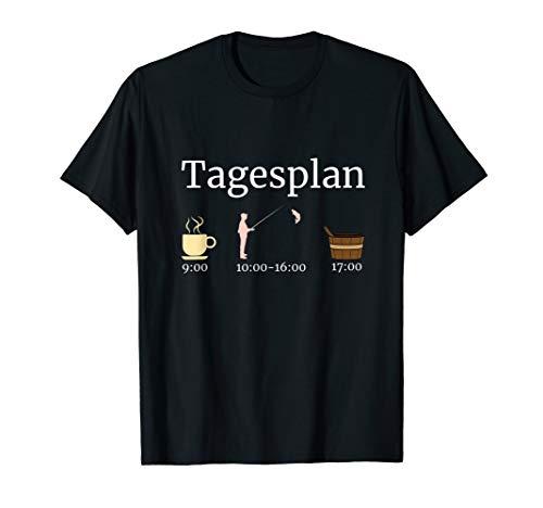Sauna Tagesplan Angler Saunieren Wellness Geschenk Saunaclub T-Shirt
