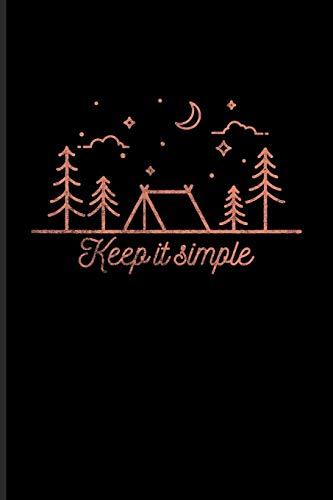 Keep It Simple: World Camper & Oudoor Journal | Notebook For Tent Life, Camping Essentials, Usa Campgrounds, Country Lovers, Adventure & Magic Campfire Night Fans - 6x9 - 100 Graph Paper Pages