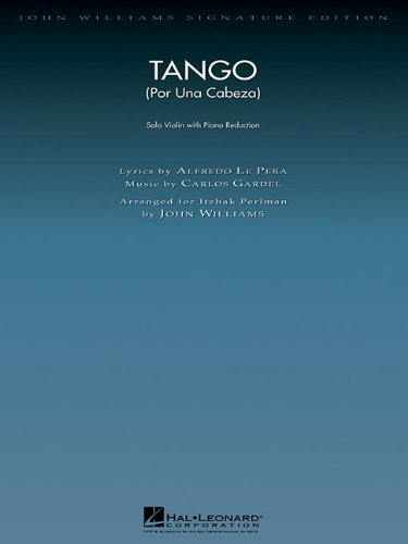 Tango (Por Una Cabeza) (violin/piano): Violin with Piano Reduction (John Williams Signature Editions)