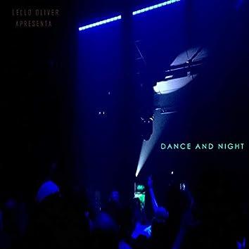 Dance And Night