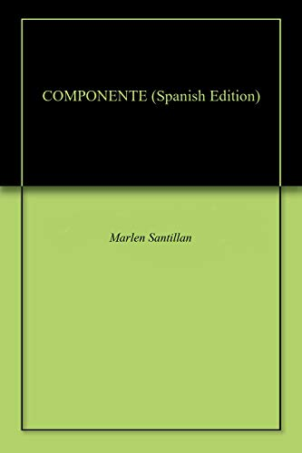 COMPONENTE (Spanish Edition)