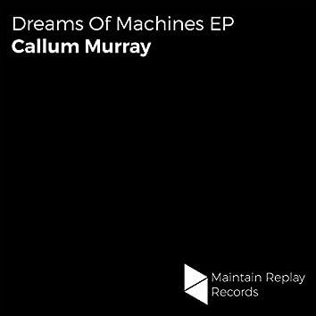 Dreams Of Machines EP