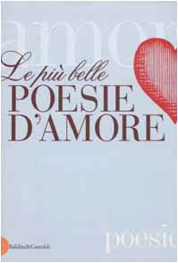 Paperback Le Più Belle Poesie D'Amore Book