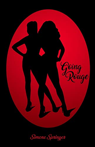 Going Rouge (Betty Rouge Series, Band 2)
