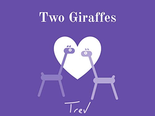 Two Giraffes (English Edition)