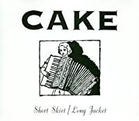 Short Skirt / Long Jacket by Cake (2001-08-14)