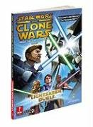 Star Wars Clone Wars : Lightsaber Duel and Jedi Alliance Official Game Guide: Prima's Official Game Guide