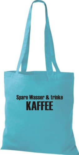 Stoffbeutel SPARE WASSER & TRINKE KAFFEE Baumwolltasche, Beutel, Umhängetasche, Farbe sky