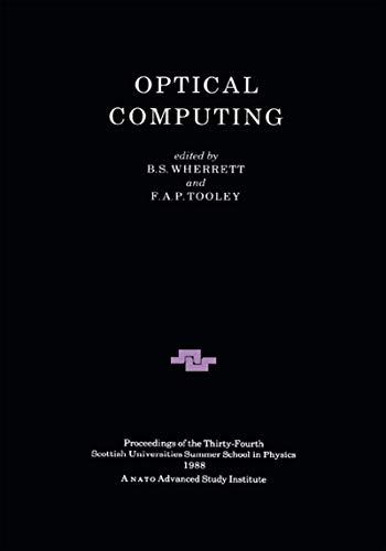 Optical Computing (Scottish Graduate Series Book 34)