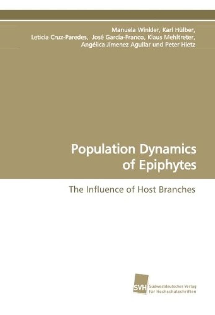 バンド存在実現可能Population Dynamics of Epiphytes