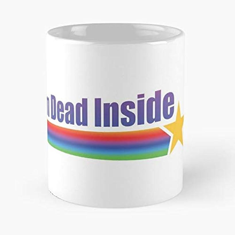 Dead Inside Internal Screaming - Ceramic Novelty Mugs 11 Oz, Funny Gift