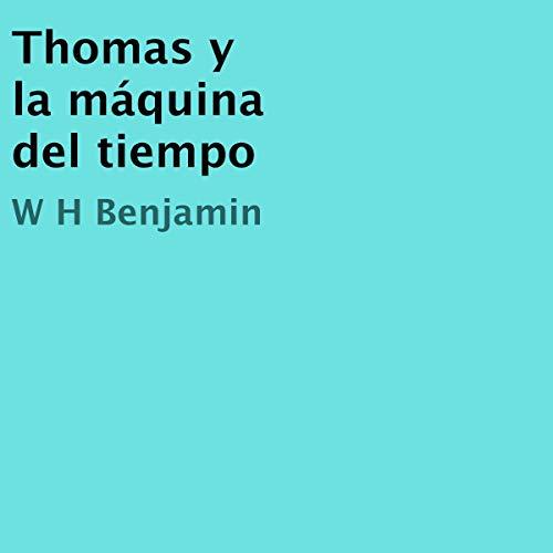 Thomas y la máquina del tiempo