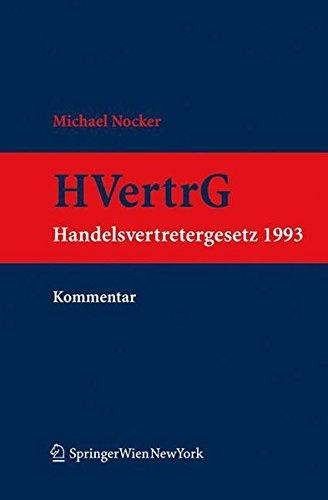 Kommentar Zum Handelsvertretergesetz 1993 (Hvertrg 1993) PDF Books
