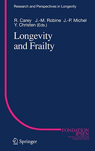 Longevity and Frailty (Research and Perspectives in Longevity)