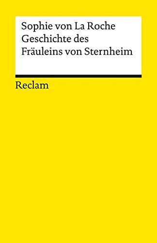 Geschichte des Fräuleins von Sternheim (Reclams Universal-Bibliothek)