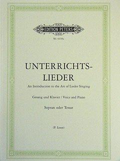 UNTERRICHTSLIEDER - VERAENDERTE AUSWAHL - arrangiert für Gesang - Hohe Stimme (High Voice) - Klavier [Noten / Sheetmusic]