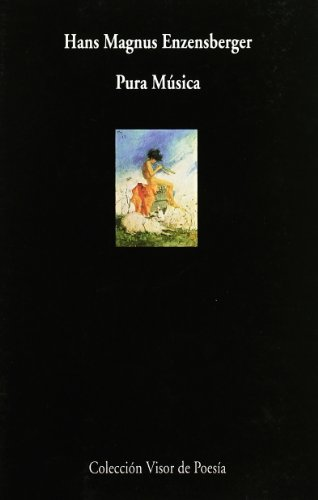 Pura música (Visor de Poesía, Band 306)