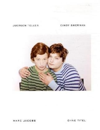 Ohne Titel: A Collaboration Between Juergen Teller, Cindy Sherman and Marc Jacobs