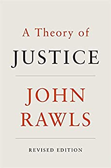 A Theory of Justice: Revised Edition (Belknap) by [John Rawls]