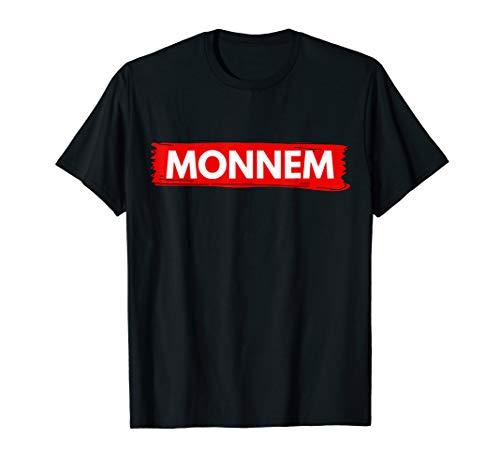 MONNEM - Mannheim Großstadt - Dialekt T-Shirt