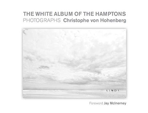 The White Album of the Hamptons: Photographs