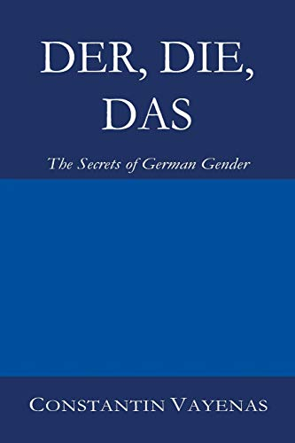 Der, Die, Das: The Secrets of German Gender