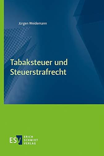 Tabaksteuer und Steuerstrafrecht