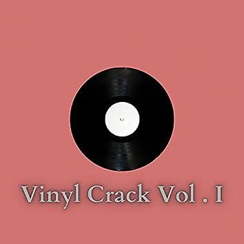 Vinyl Crack, Vol. 1