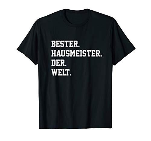 Hausmeister Spruch Lustig Bekleidung Hauswart Helfer Job T-Shirt