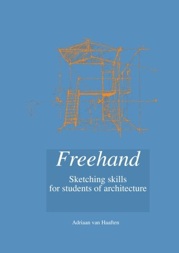 Freehand: Sketching skills for students of architecture