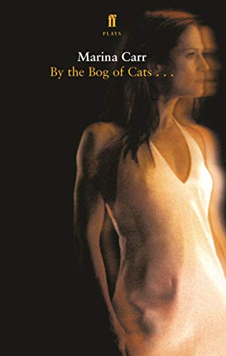 By the Bog of Cats (Faber Drama) (English Edition)
