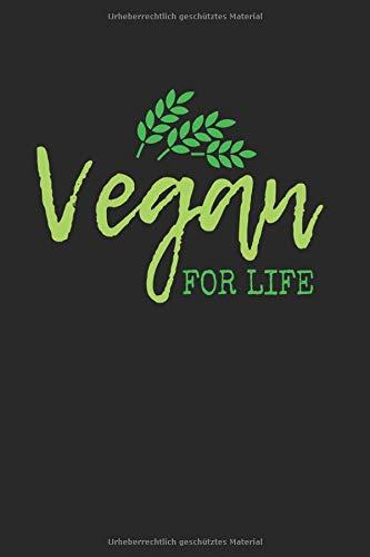 Vegan For Life   Vegan Kochideen Tagebuch Geschenkidee: Notizbuch A5 120 Seiten liniert