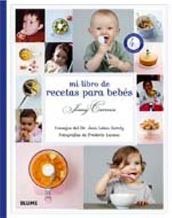 Mi libro de recetas para bebes (Spanish Edition)