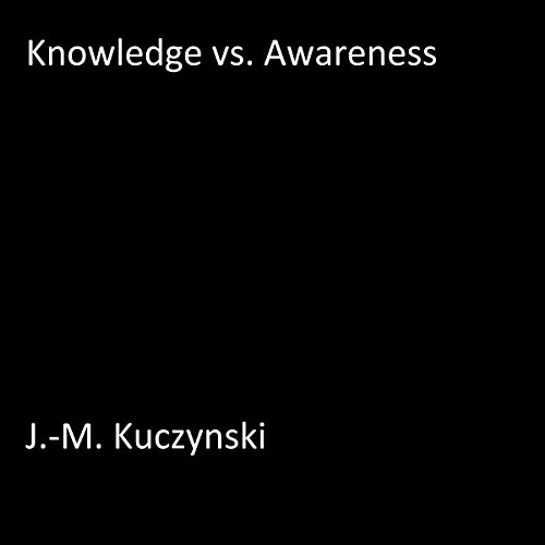 Knowledge vs. Awareness cover art