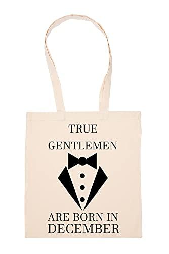 Gunmant True Gelntlemen Are Born In December Bolsa De Compras Beige Durable Reutilizable Eco Friendly Reusable Shopping Bag