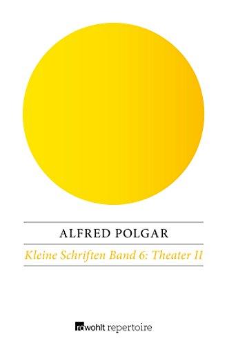 Theater II (Kleine Schriften, Band 6)
