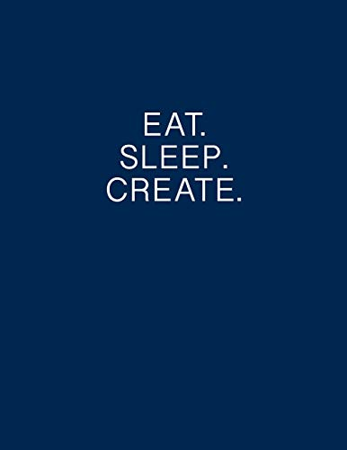 Eat. Sleep. Create. Entrepreneurs notebook Lean Canvas Business Ideas Journal
