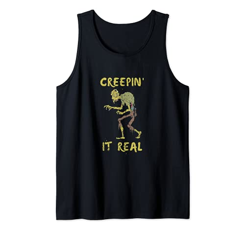 Creepin' It Real Halloween Funny Tricks & Treats Zombie Tank Top