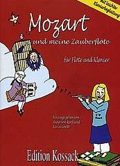 MOZART UND MEINE ZAUBERFLOETE - arrangiert für Querflöte - Klavier [Noten / Sheetmusic]