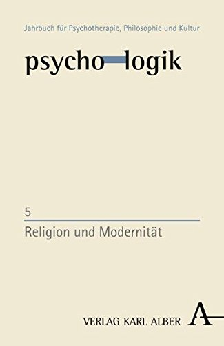 Religion und Modernität (psycho-logik)