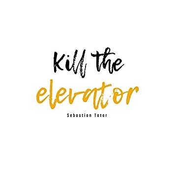 Kill the Elevator