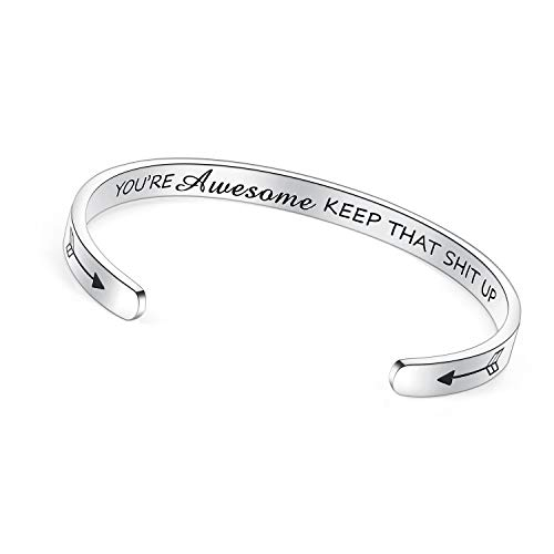 TONY & SANDY Inspirational Gifts Bracelet Cuff Bangle Mantra Quote Positive Saying Engraved Stainless Steel Silver Motivational Friendship (You are awesome keep that sht up)