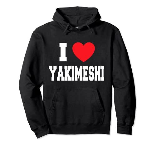 Me encanta Yakimeshi Sudadera con Capucha