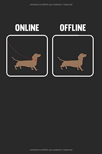 Hundehalter Geschenk Online Offline Dackel Hund Hundeleine: 6x9 Notizbuch