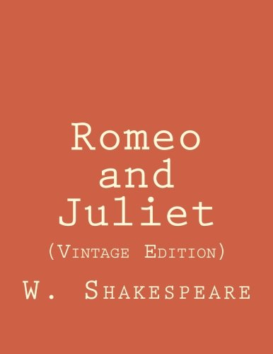 Romeo and Juliet: (Vintage Edition) (Bestsellers: Classic Books)