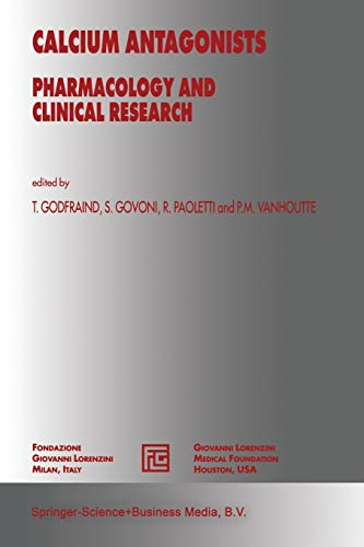 Calcium Antagonists: Pharmacology And Clinical Research (Medical Science Symposia Series) (Medical Science Symposia Series, 3, Band 3)