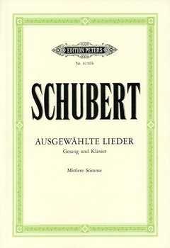 Musikverlag C.F. Peters Ltd. & Co. KG AUSGEWAEHLTE Lieder - arrangiert für Gesang - Mittlere Stimme (Mezzo/Medium Voice) - Klavier [Noten/Sheetmusic] Komponist: Schubert Franz